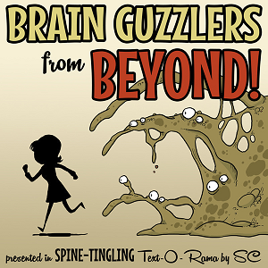 Last year's winner: Brain Guzzlers from Beyond! by Steph Cherrywell. Very much worth a play.